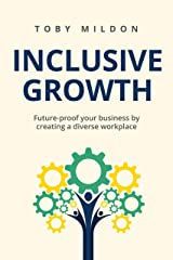 Inclusive Growth Diversity and Inclusion