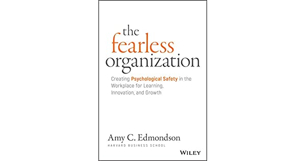 Amy Edmondson psychological safety